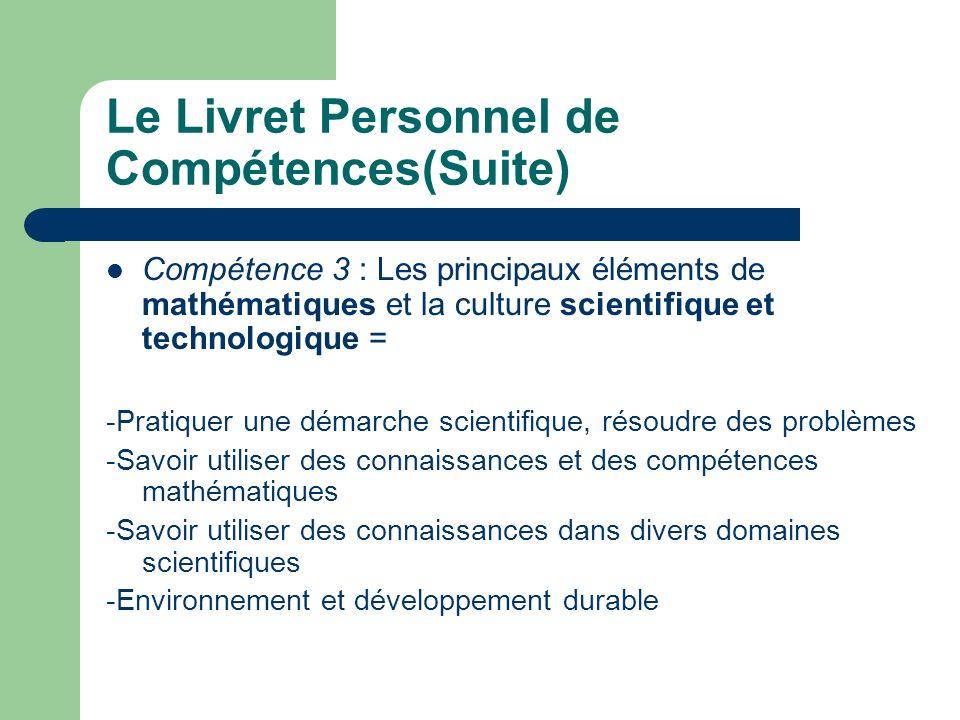 Le Livret Personnel de Compétences(Suite)