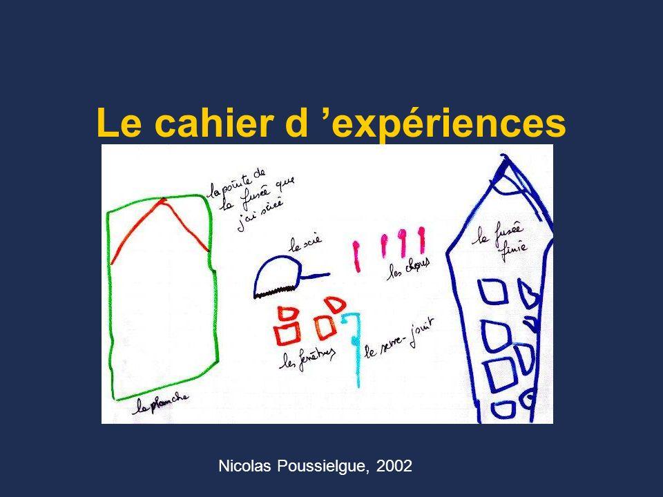 Le cahier d 'expériences