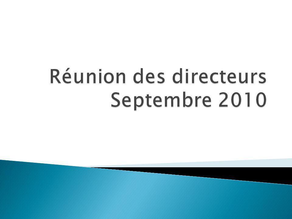 Réunion des directeurs Septembre 2010