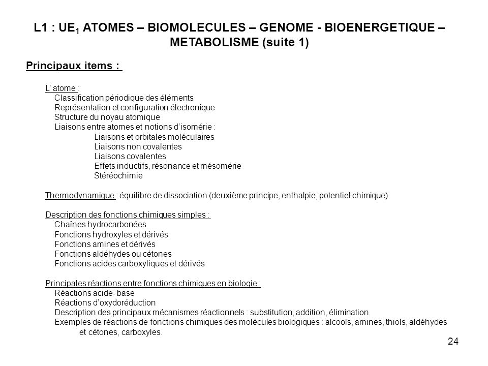 L1 : UE1 ATOMES – BIOMOLECULES – GENOME - BIOENERGETIQUE – METABOLISME (suite 1)