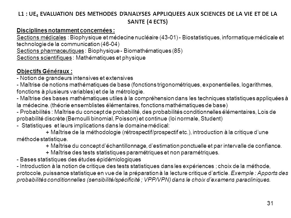 L1 : UE4 EVALUATION DES METHODES D'ANALYSES APPLIQUEES AUX SCIENCES DE LA VIE ET DE LA SANTE (4 ECTS)