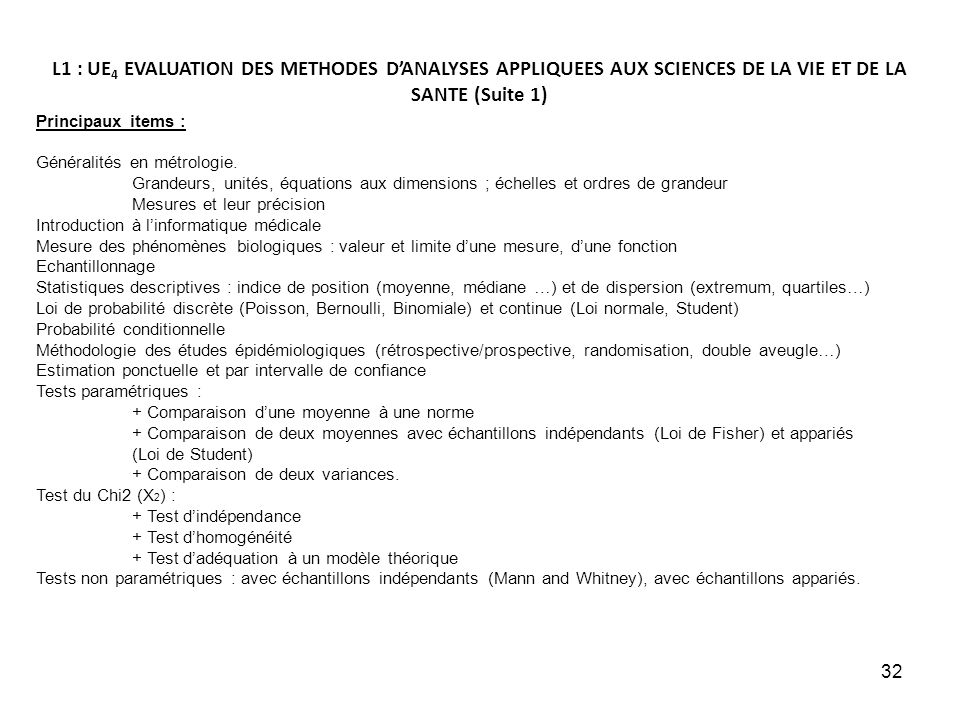 L1 : UE4 EVALUATION DES METHODES D'ANALYSES APPLIQUEES AUX SCIENCES DE LA VIE ET DE LA SANTE (Suite 1)
