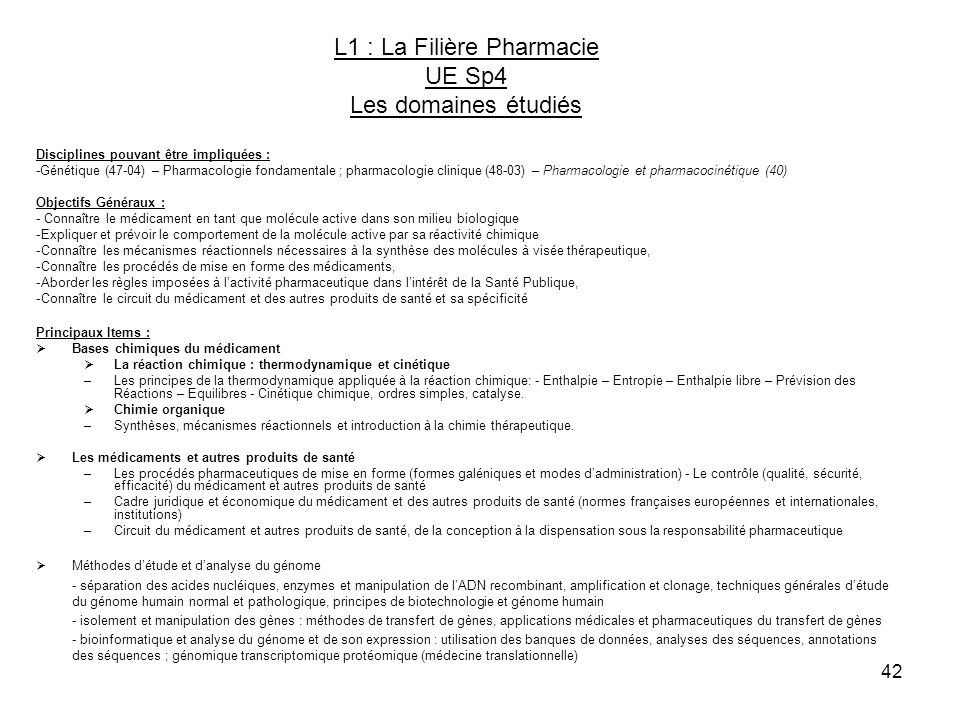 L1 : La Filière Pharmacie UE Sp4 Les domaines étudiés