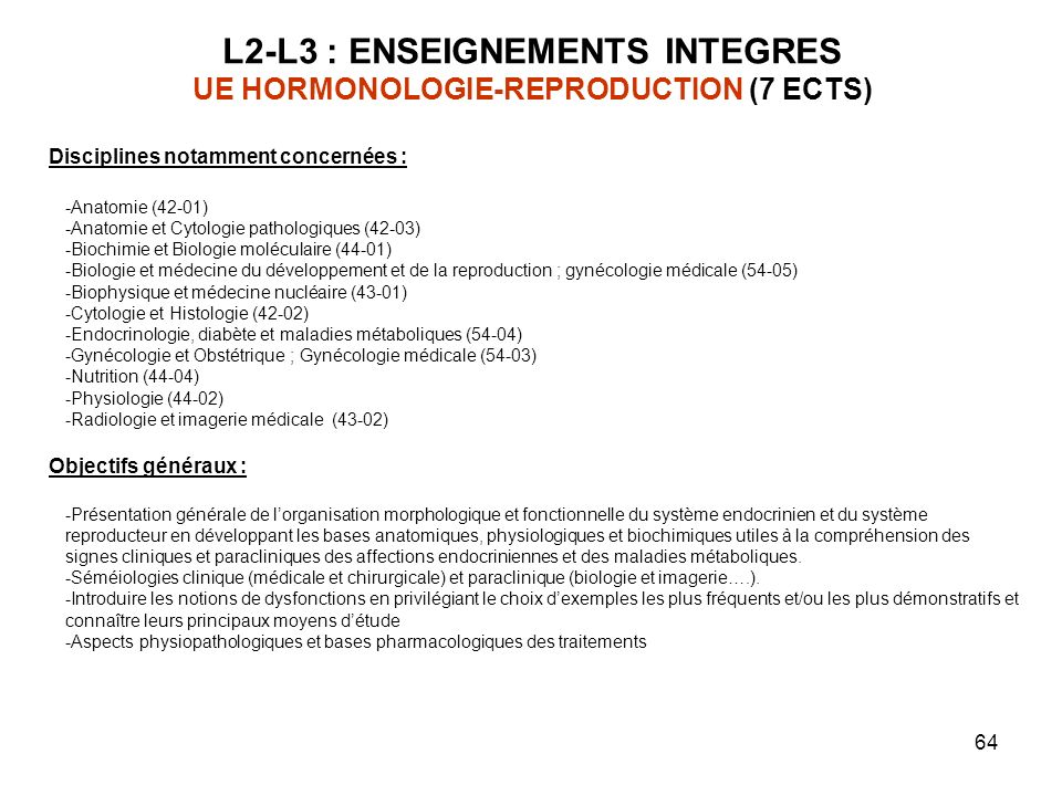 L2-L3 : ENSEIGNEMENTS INTEGRES UE HORMONOLOGIE-REPRODUCTION (7 ECTS)