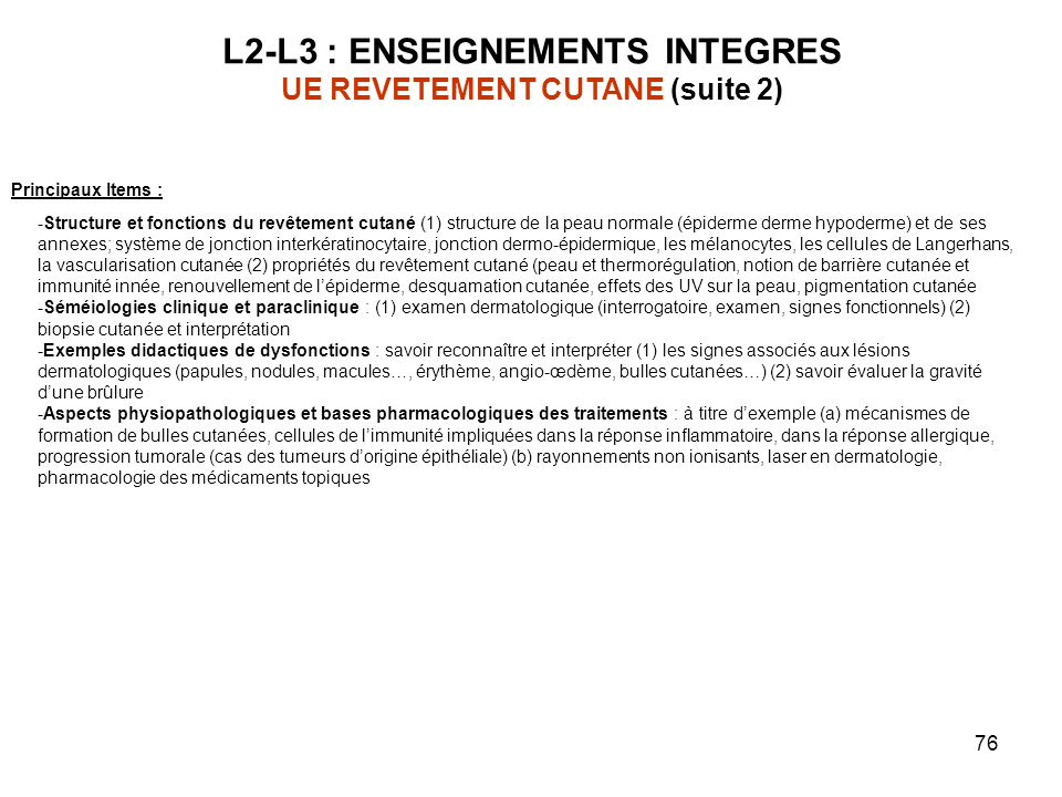 L2-L3 : ENSEIGNEMENTS INTEGRES UE REVETEMENT CUTANE (suite 2)