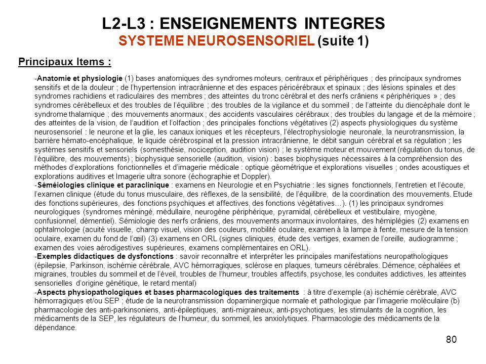 L2-L3 : ENSEIGNEMENTS INTEGRES SYSTEME NEUROSENSORIEL (suite 1)
