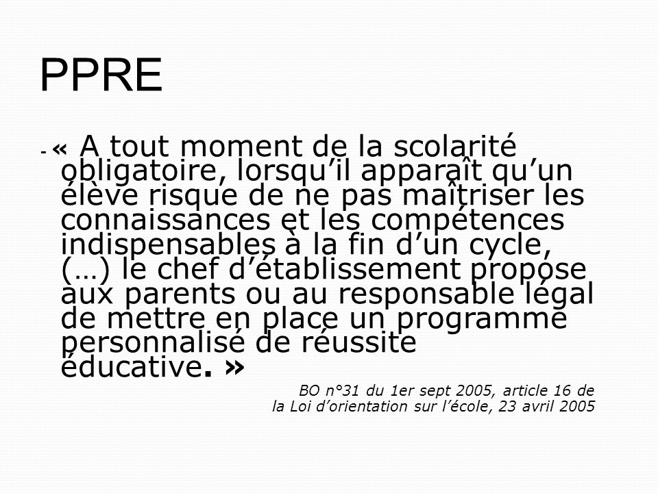 PPRE BO n°31 du 1er sept 2005, article 16 de
