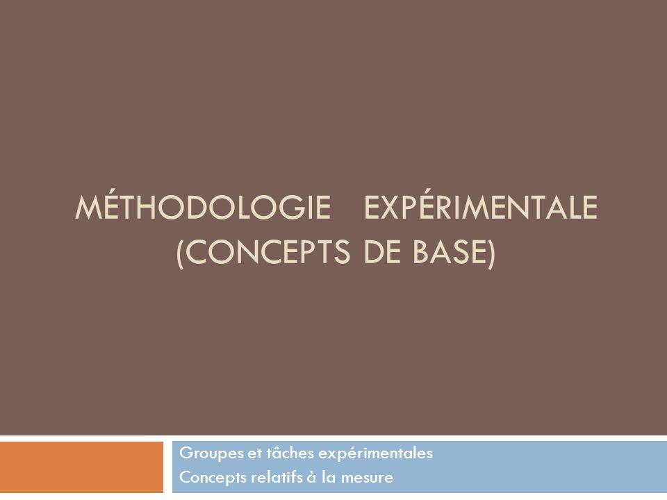 Méthodologie expérimentale (Concepts de base)