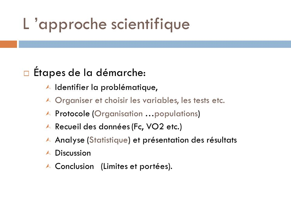 L 'approche scientifique