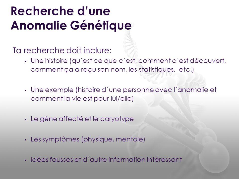 Recherche d'une Anomalie Génétique