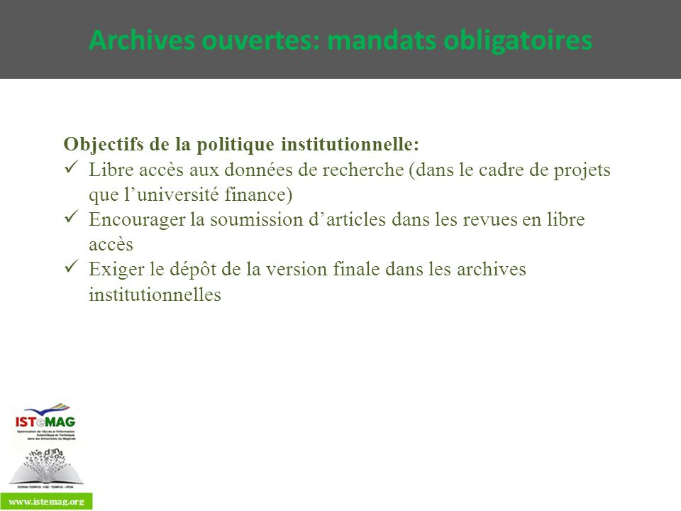 Archives ouvertes: mandats obligatoires