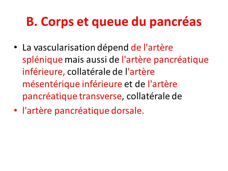 B. Corps et queue du pancréas