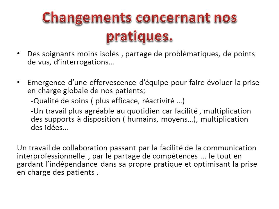 Changements concernant nos pratiques.