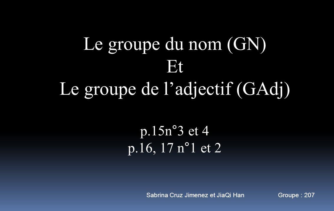 Le groupe de l'adjectif (GAdj)