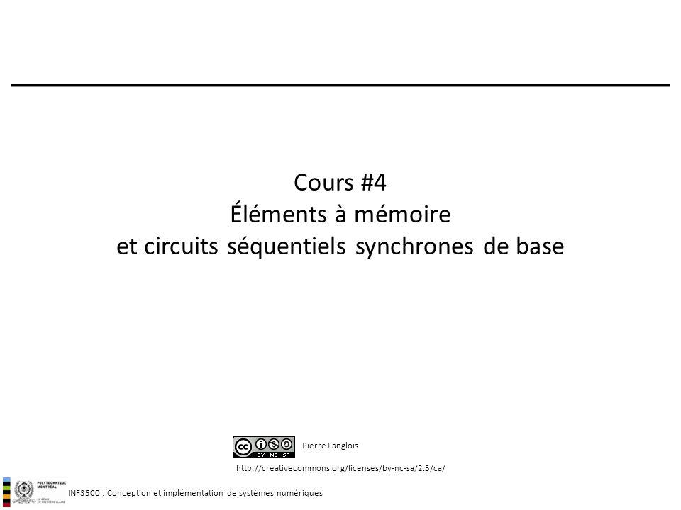 Cours #4 Éléments à mémoire et circuits séquentiels synchrones de base