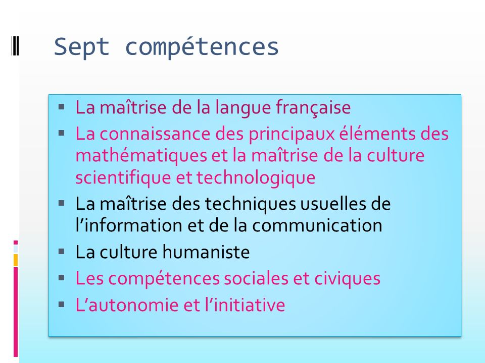 Sept compétences La maîtrise de la langue française