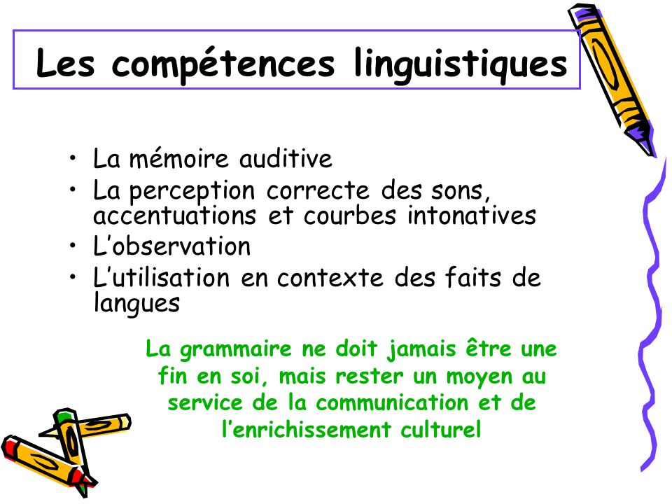 Les compétences linguistiques