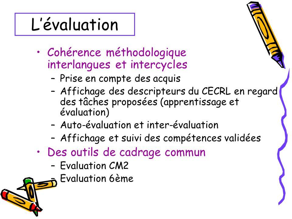 L'évaluation Cohérence méthodologique interlangues et intercycles