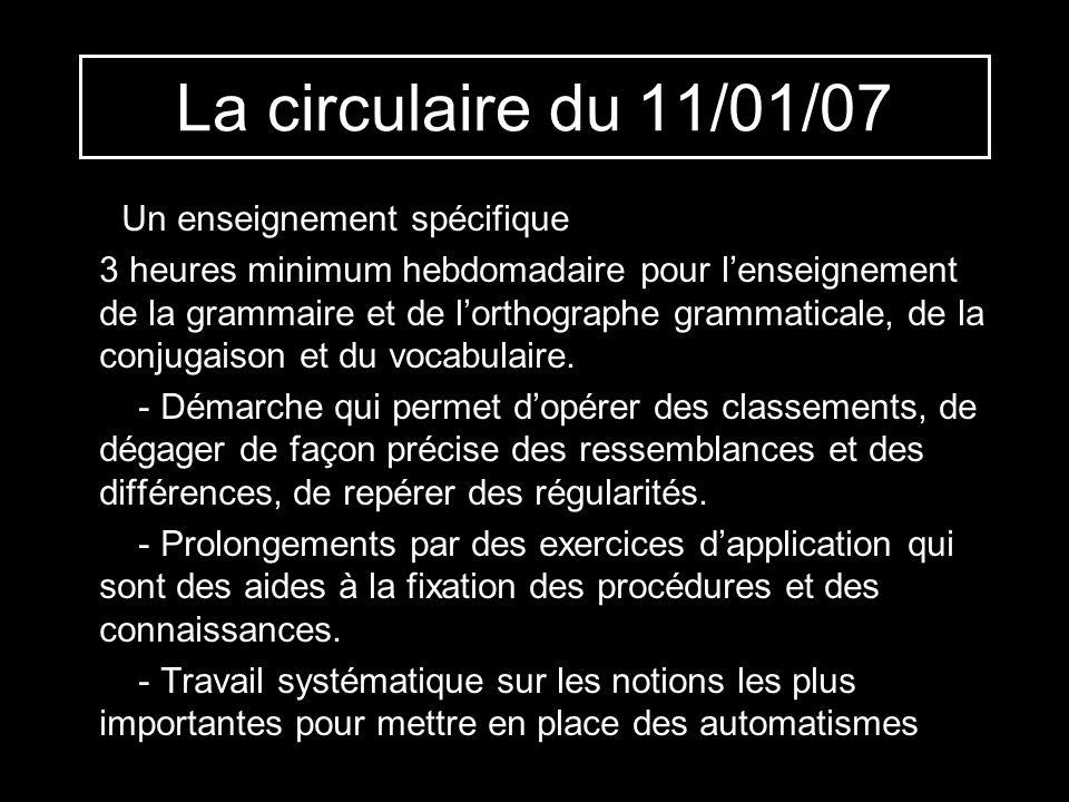 La circulaire du 11/01/07 Un enseignement spécifique