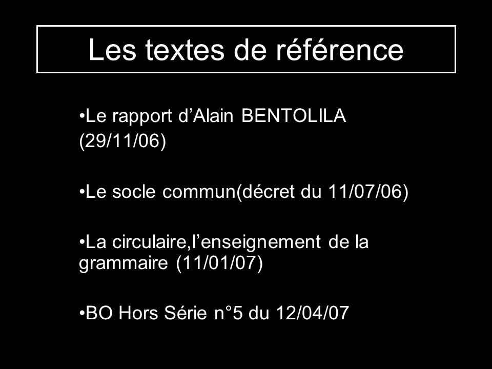 Les textes de référence