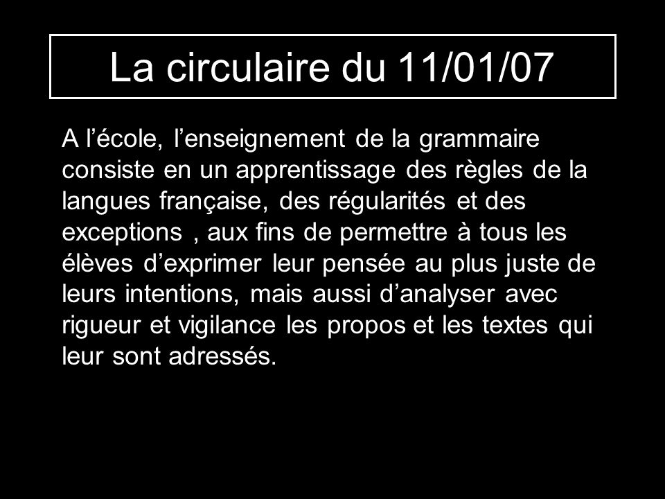 La circulaire du 11/01/07