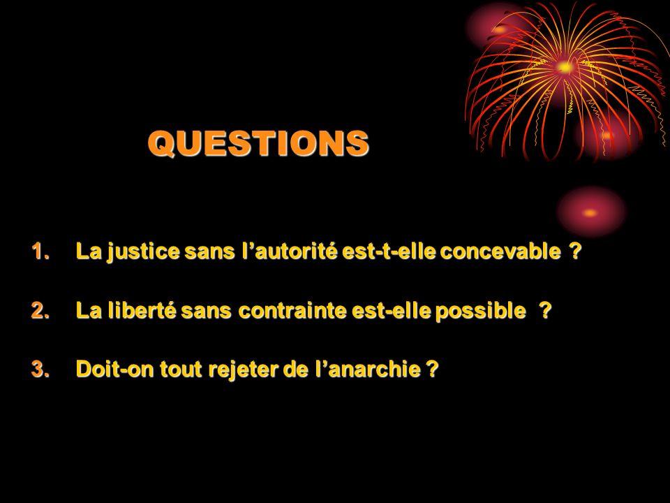 QUESTIONS La justice sans l'autorité est-t-elle concevable