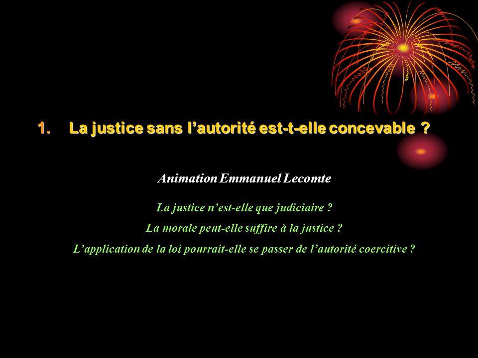 La justice sans l'autorité est-t-elle concevable