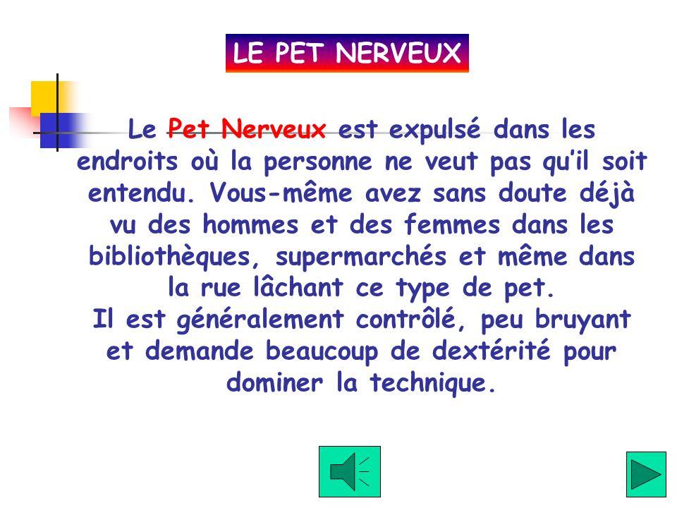 LE PET NERVEUX