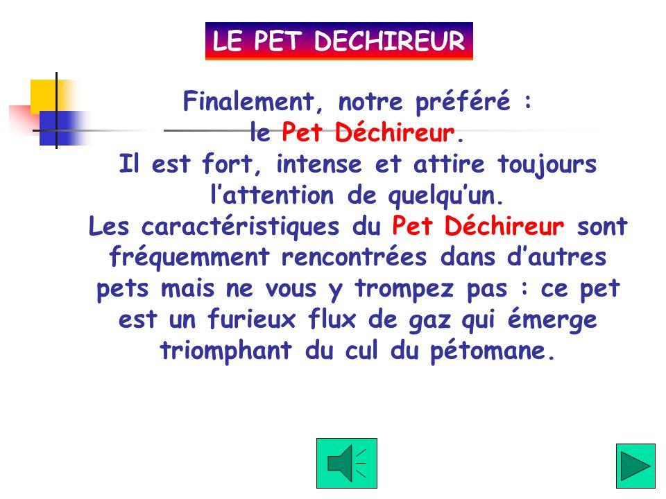 LE PET DECHIREUR