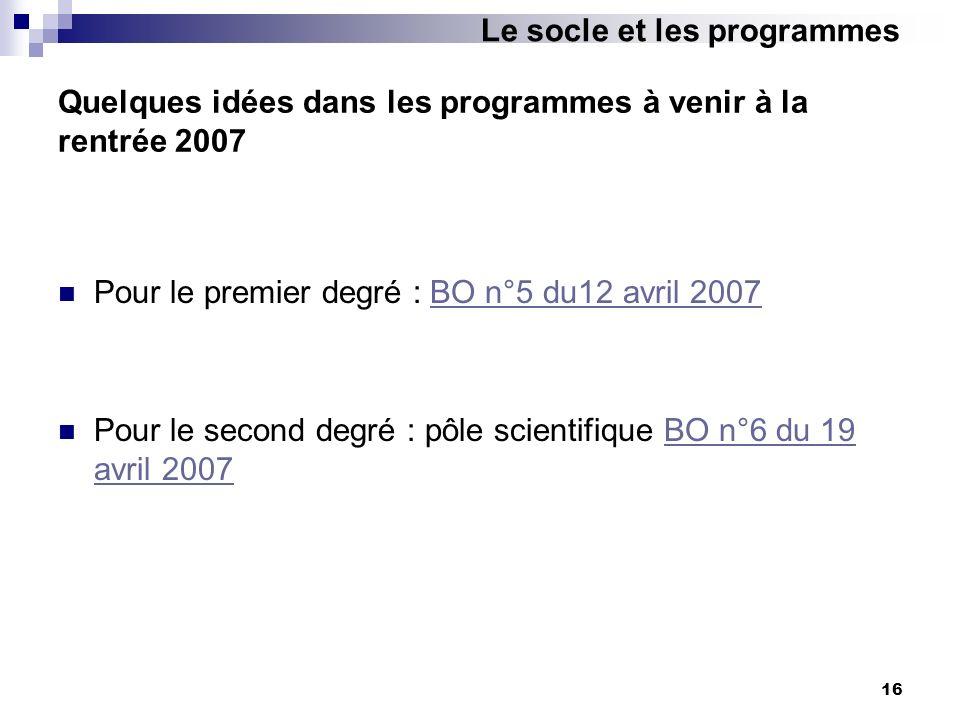 Quelques idées dans les programmes à venir à la rentrée 2007
