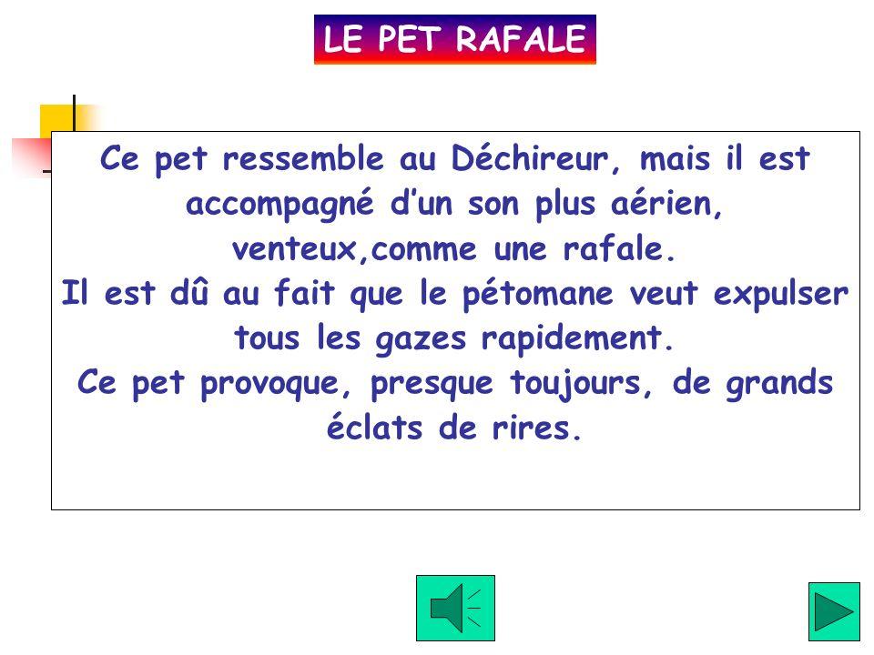 LE PET RAFALE