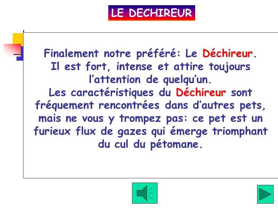 LE DECHIREUR