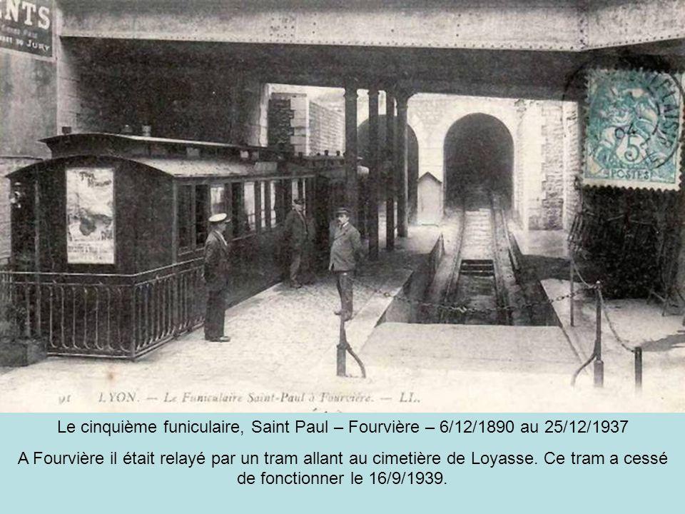 Le cinquième funiculaire, Saint Paul – Fourvière – 6/12/1890 au 25/12/1937