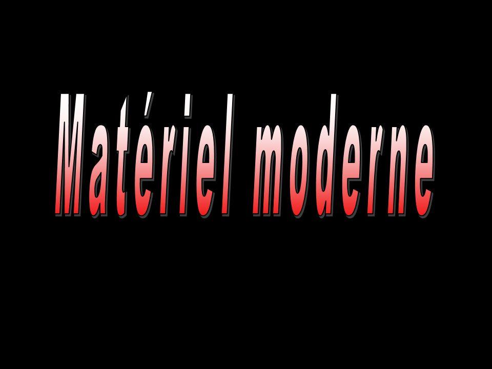 Matériel moderne