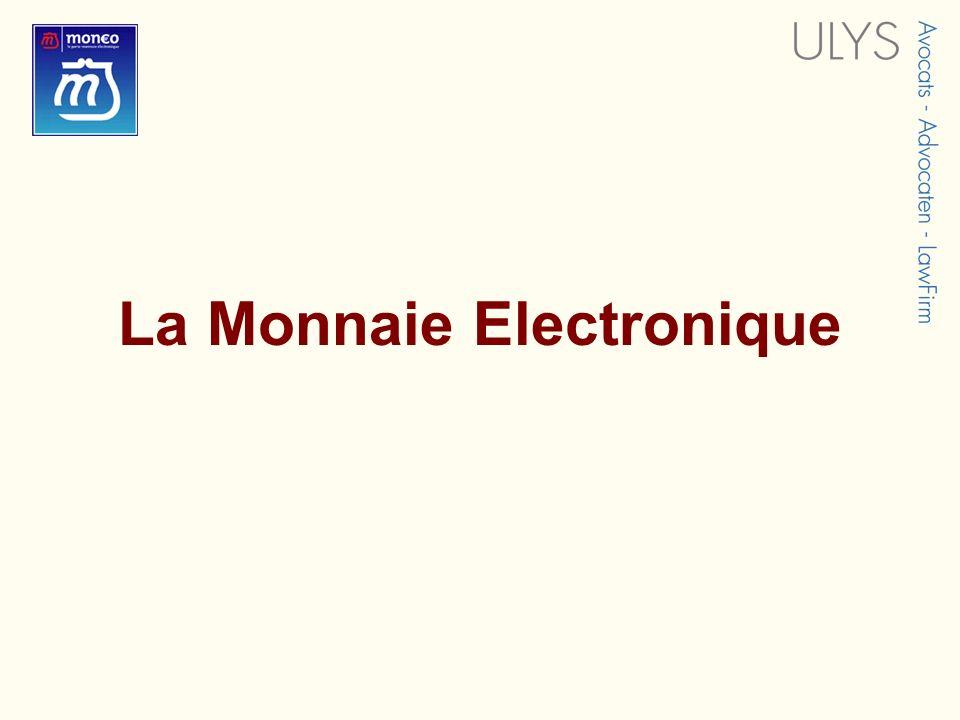 La Monnaie Electronique