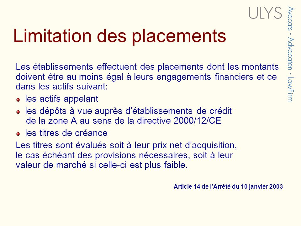 Limitation des placements