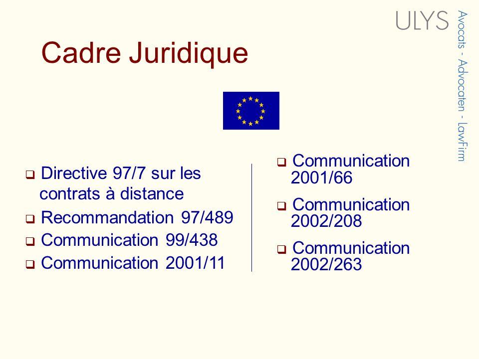 Cadre Juridique Communication 2001/66