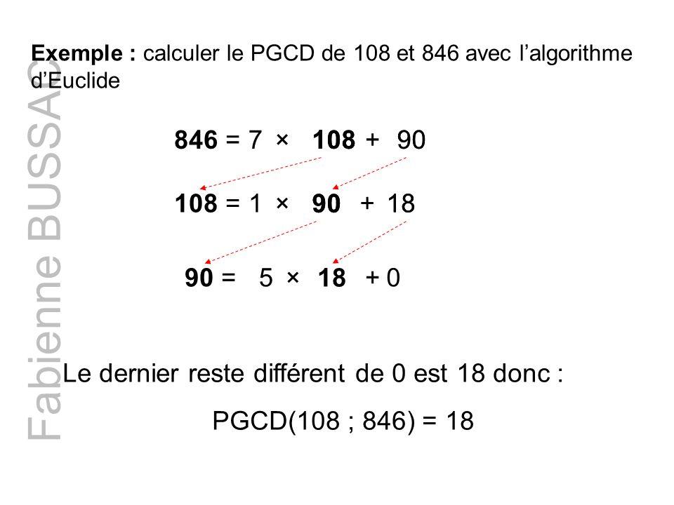 Fabienne BUSSAC 846 = 7 × 108 108 + 90 90 108 = 1 × 90 90 + 18 18 90 =