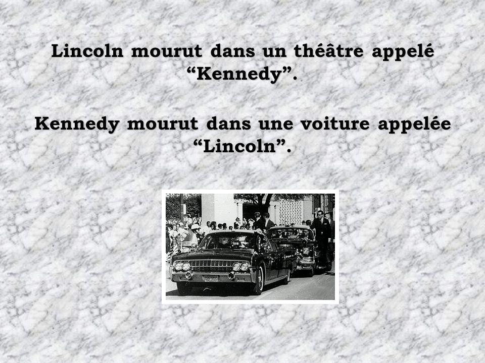 Lincoln mourut dans un théâtre appelé Kennedy .