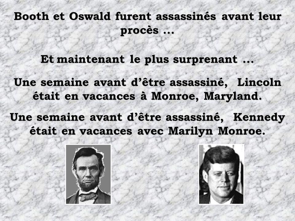 Booth et Oswald furent assassinés avant leur procès ...