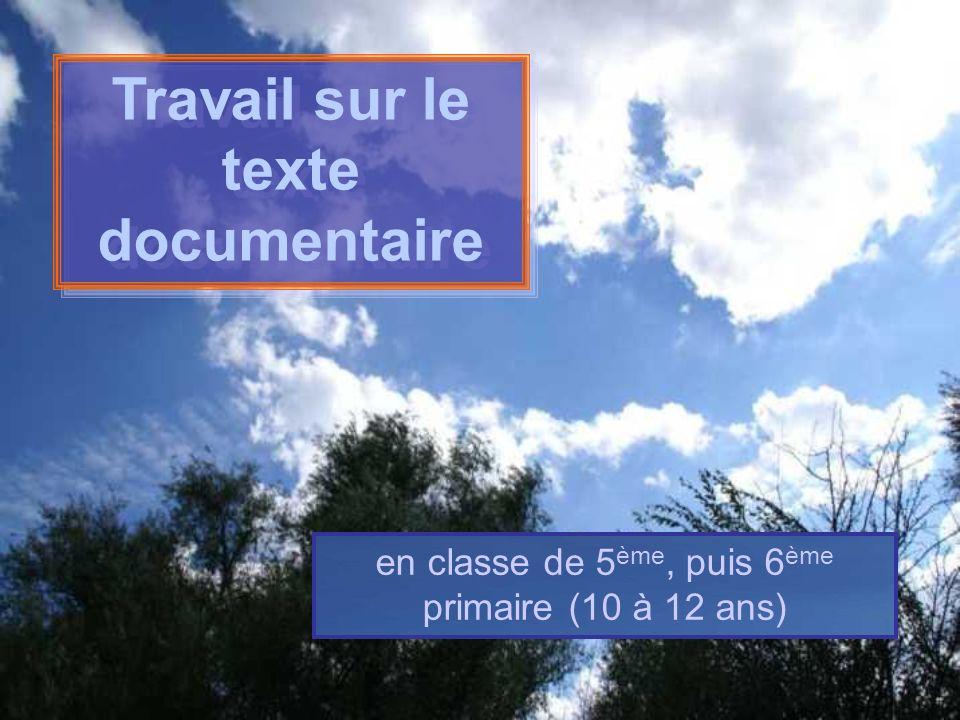 Travail sur le texte documentaire