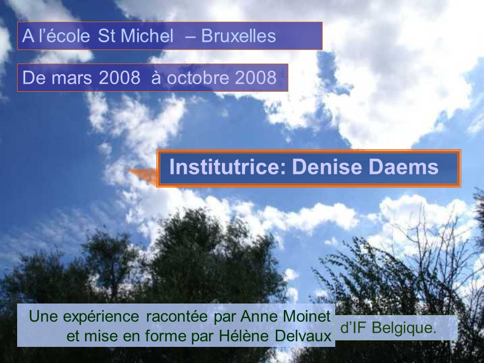 Institutrice: Denise Daems