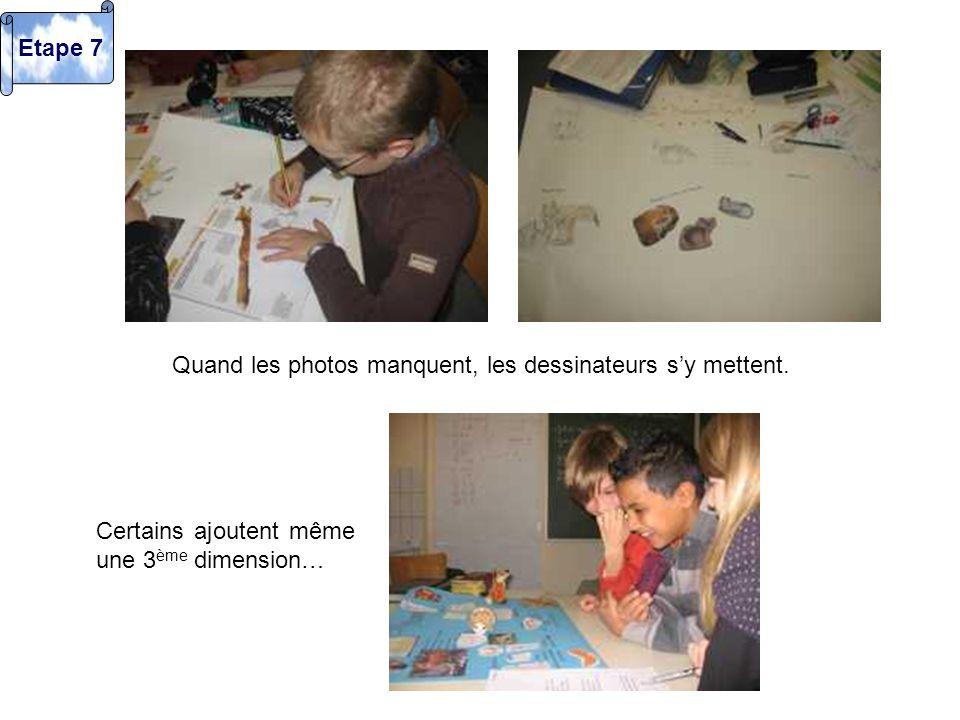 Etape 7 Quand les photos manquent, les dessinateurs s'y mettent.