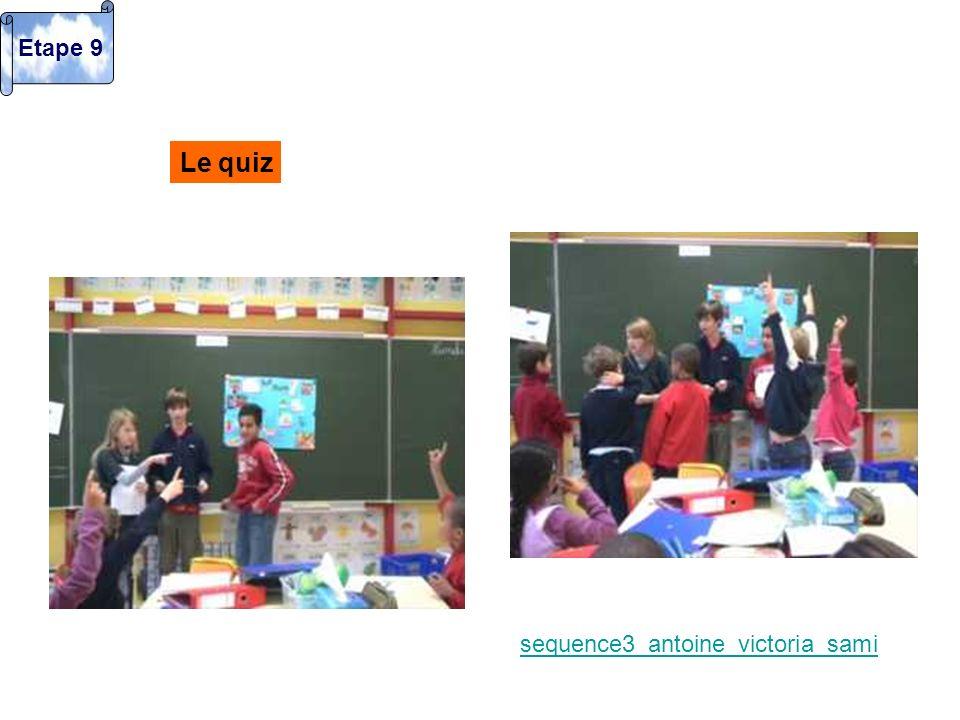 Etape 9 Le quiz sequence3_antoine_victoria_sami
