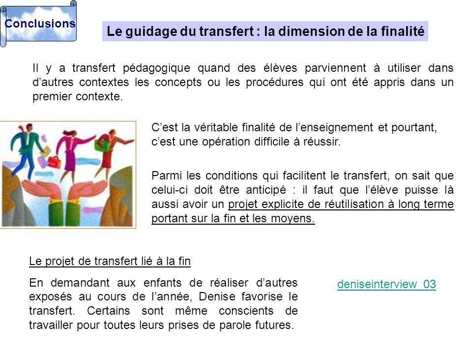 Le guidage du transfert : la dimension de la finalité