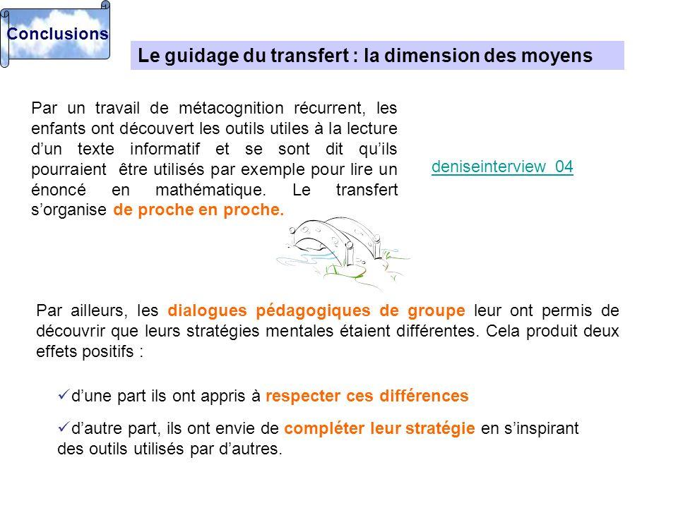 Le guidage du transfert : la dimension des moyens