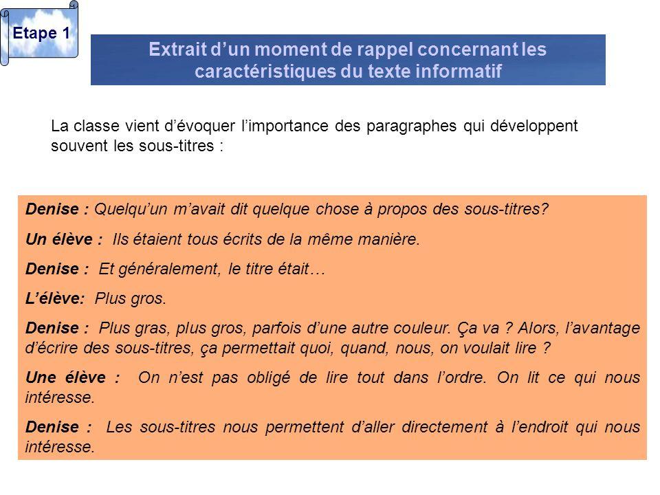 Etape 1 Extrait d'un moment de rappel concernant les caractéristiques du texte informatif.