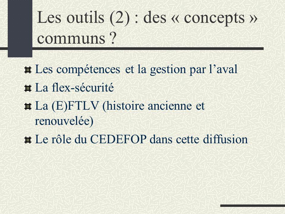 Les outils (2) : des « concepts » communs