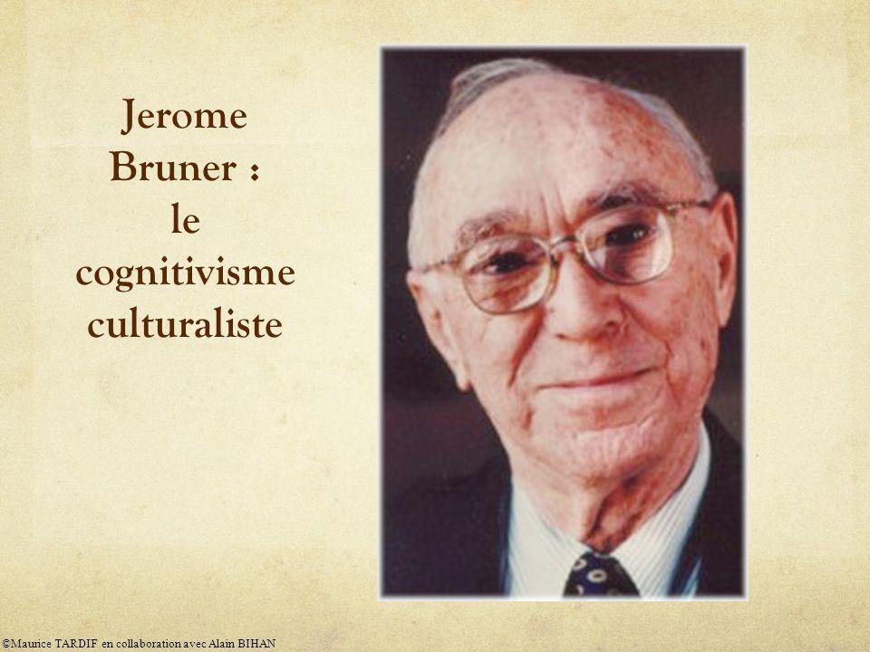 Jerome Bruner : le cognitivisme culturaliste