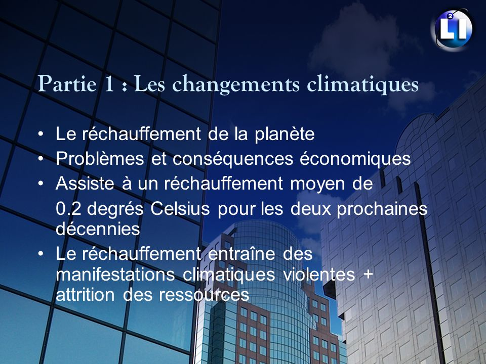 Partie 1 : Les changements climatiques